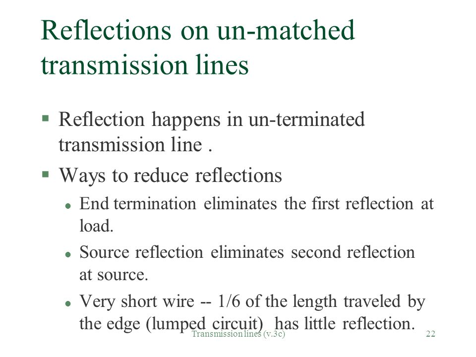 Reflections on un-matched transmission lines