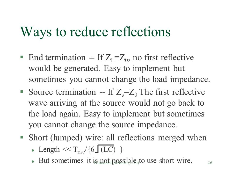 Ways to reduce reflections