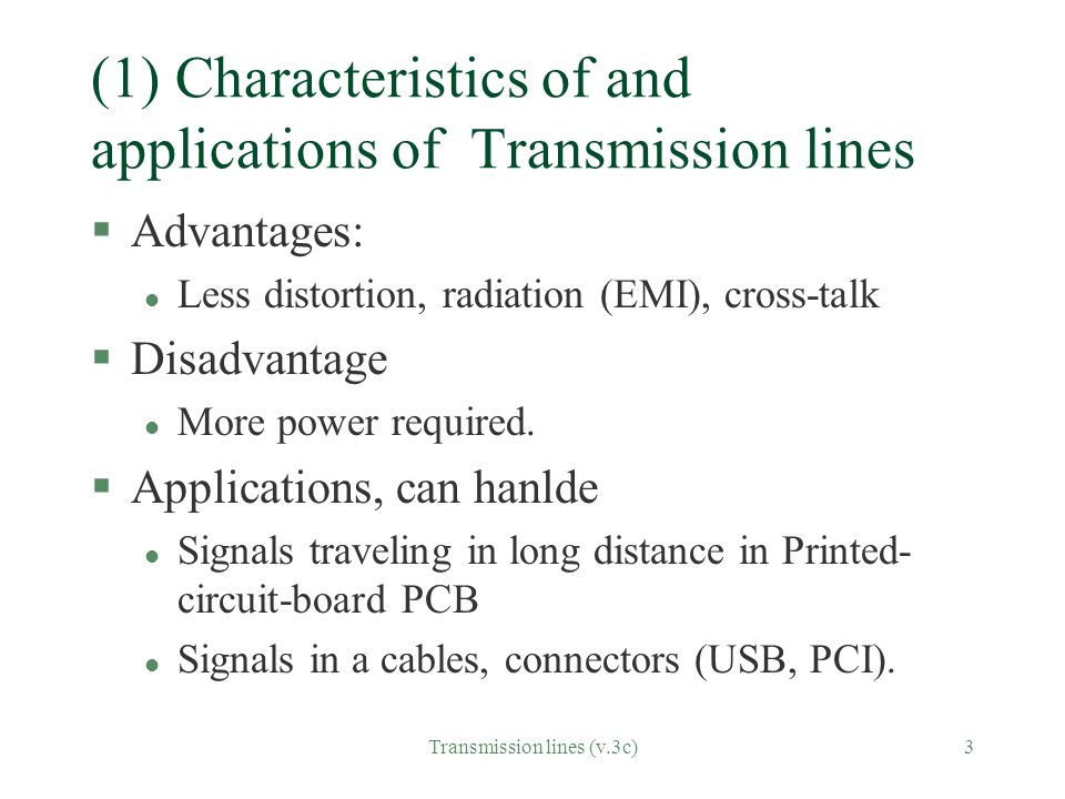 (1) Characteristics of and applications of Transmission lines