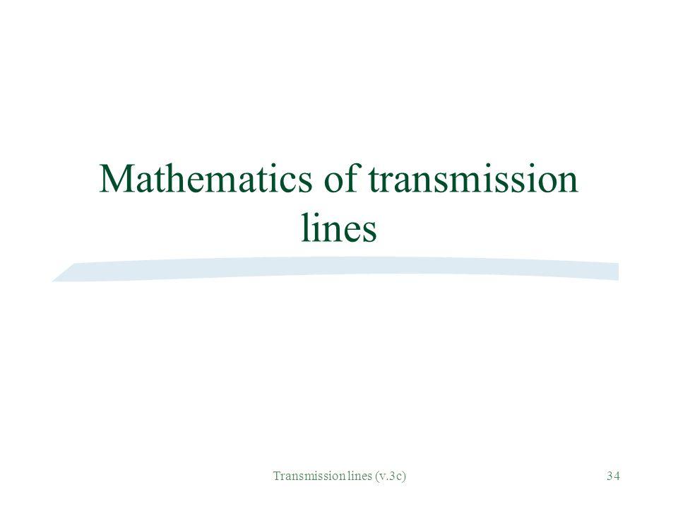Mathematics of transmission lines
