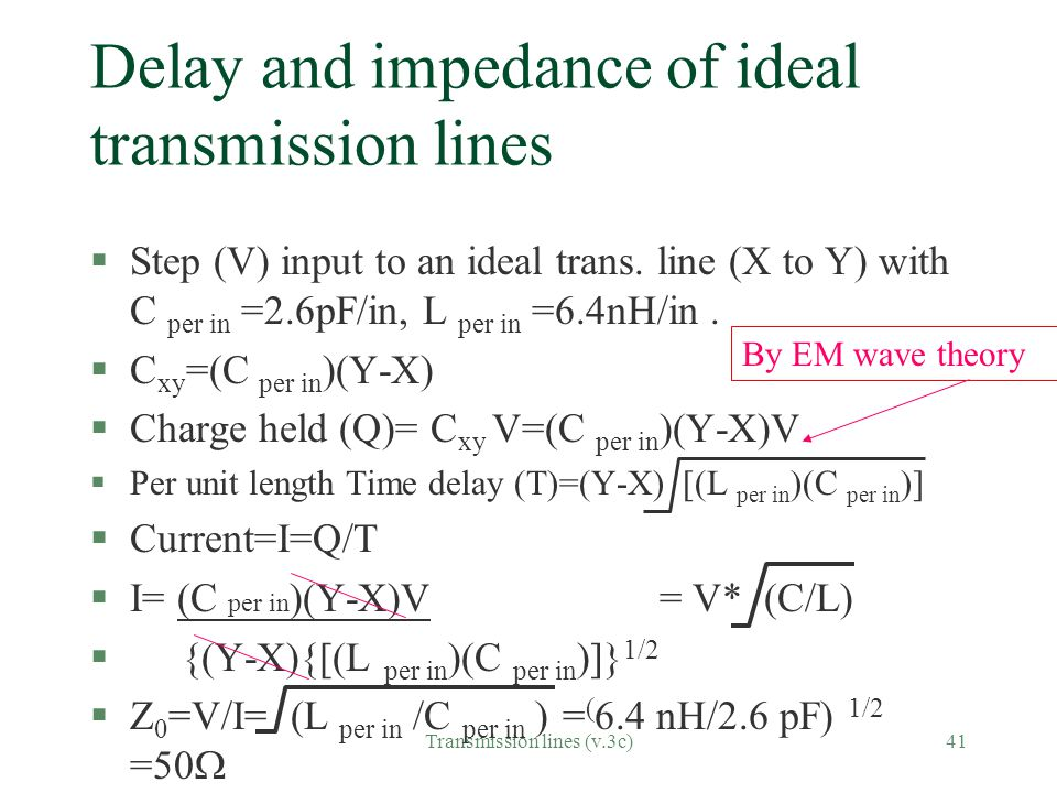 Delay and impedance of ideal transmission lines