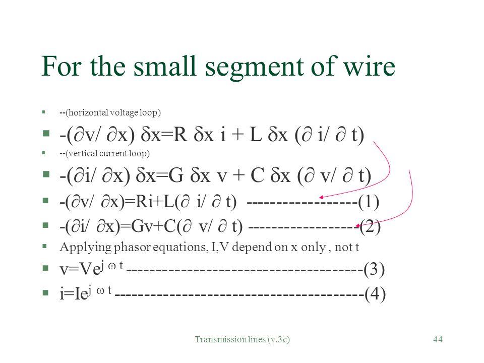 For the small segment of wire