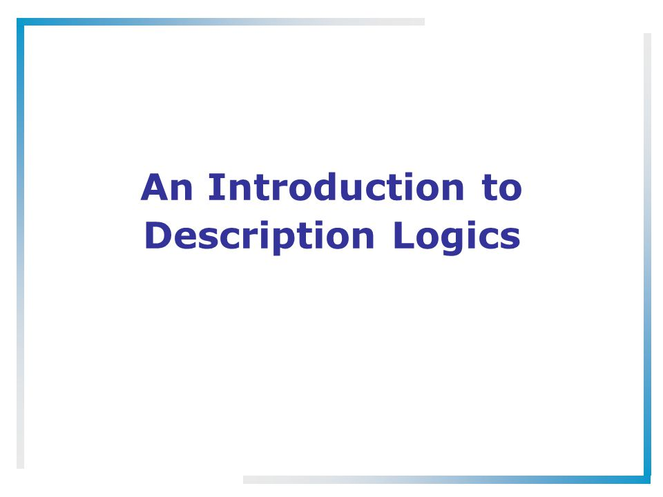An Introduction to Description Logics