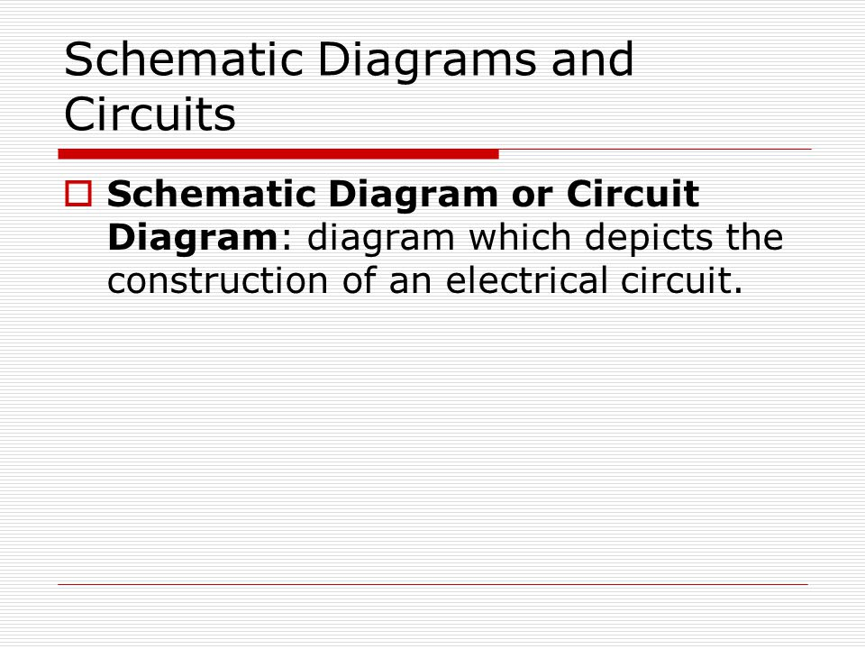 Schematic Diagrams and Circuits