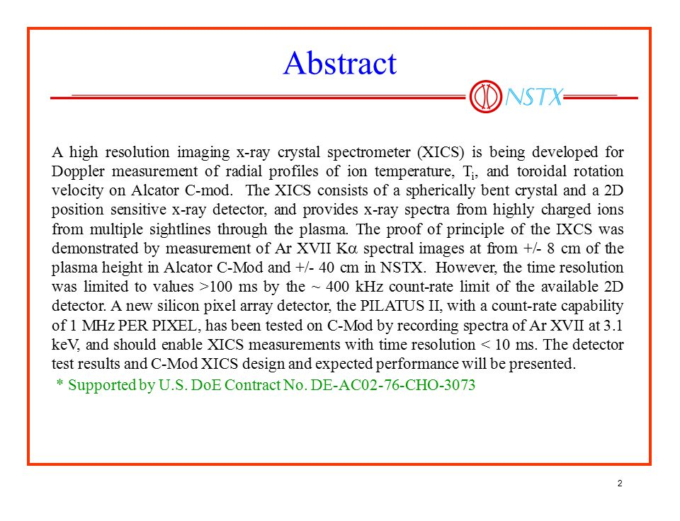Abstract * Supported by U.S. DoE Contract No. DE-AC02-76-CHO-3073