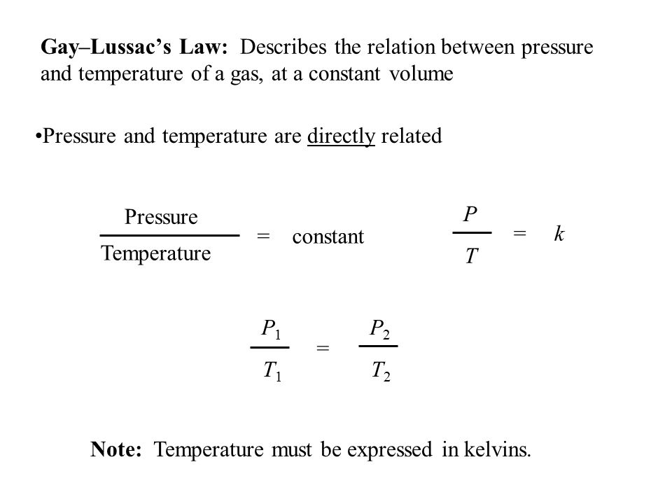 Pressure and temperature are directly related