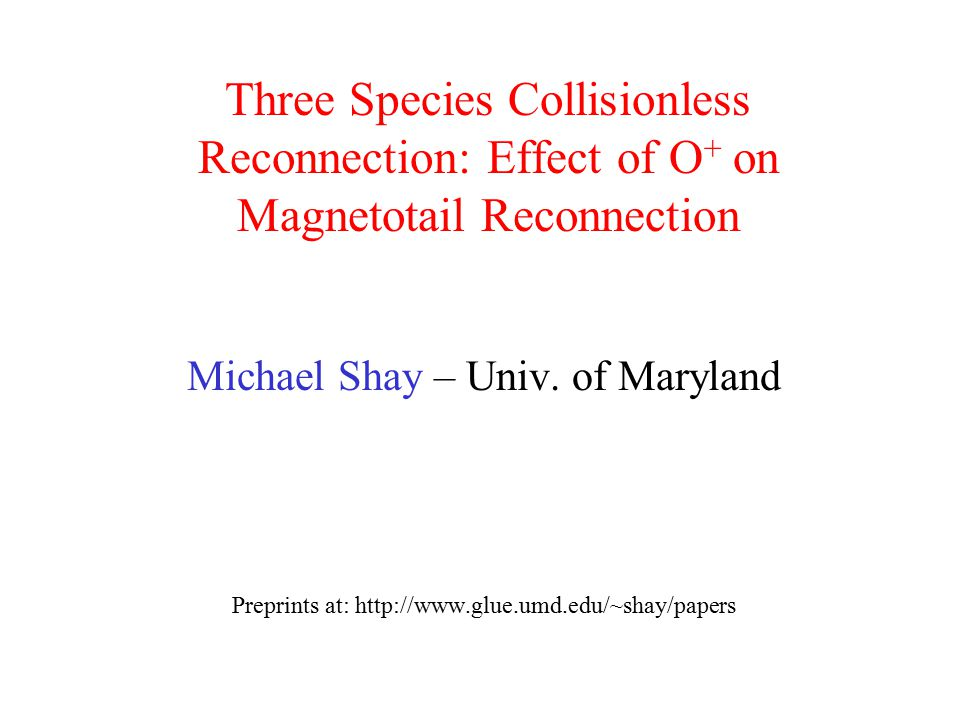 Three Species Collisionless Reconnection: Effect of O+ on Magnetotail Reconnection