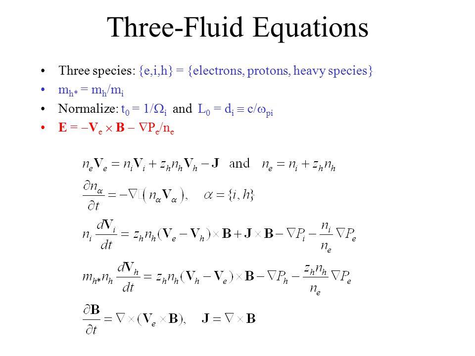 Three-Fluid Equations