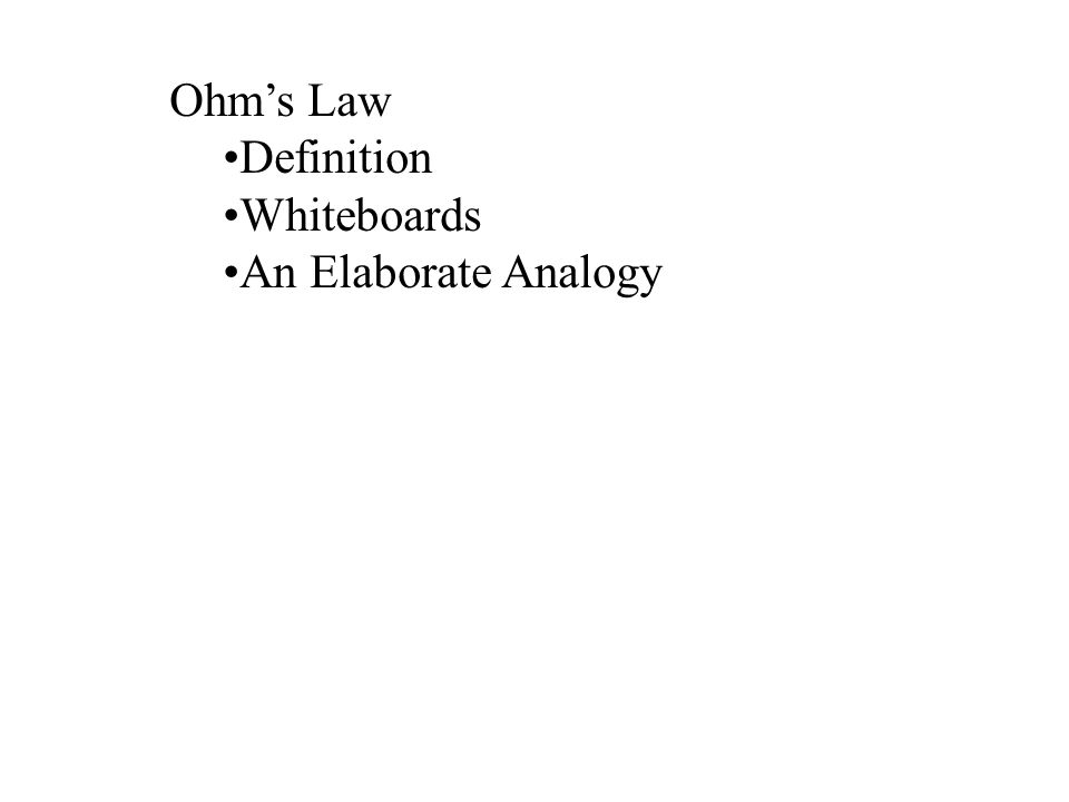 Ohm's Law Definition Whiteboards An Elaborate Analogy