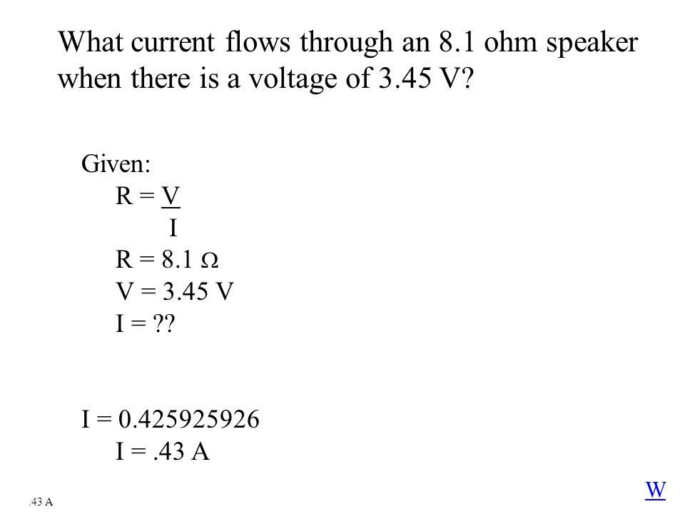 What current flows through an 8