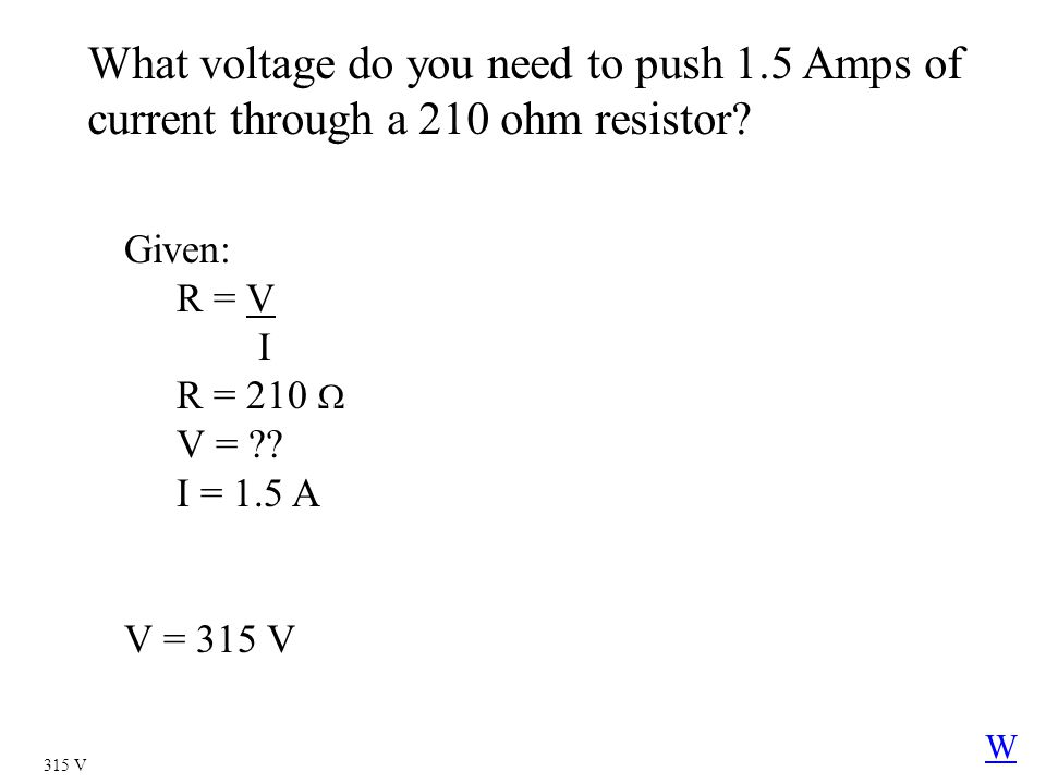 What voltage do you need to push 1