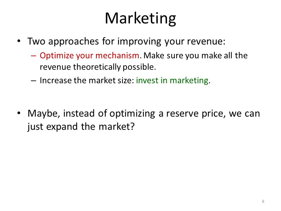 Marketing Two approaches for improving your revenue: