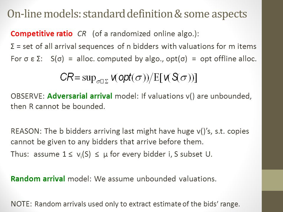 On-line models: standard definition & some aspects