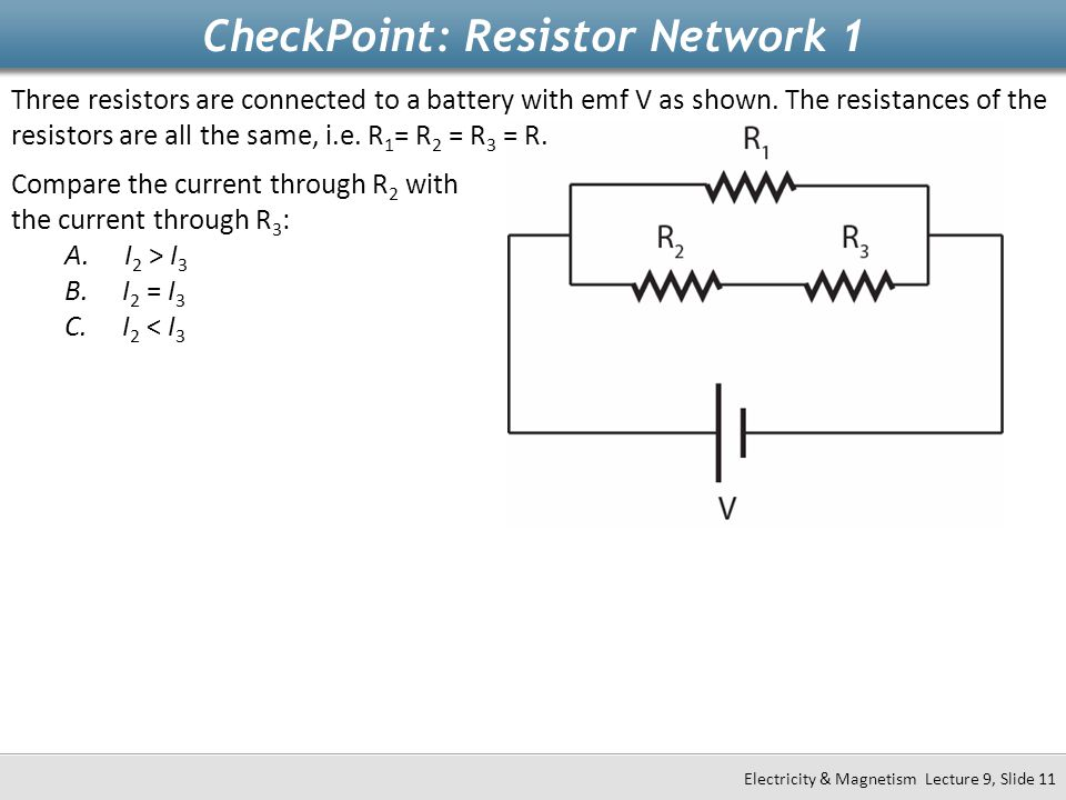 CheckPoint: Resistor Network 1