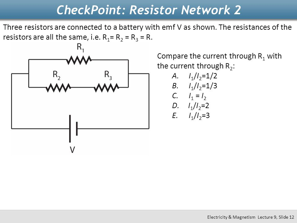 CheckPoint: Resistor Network 2