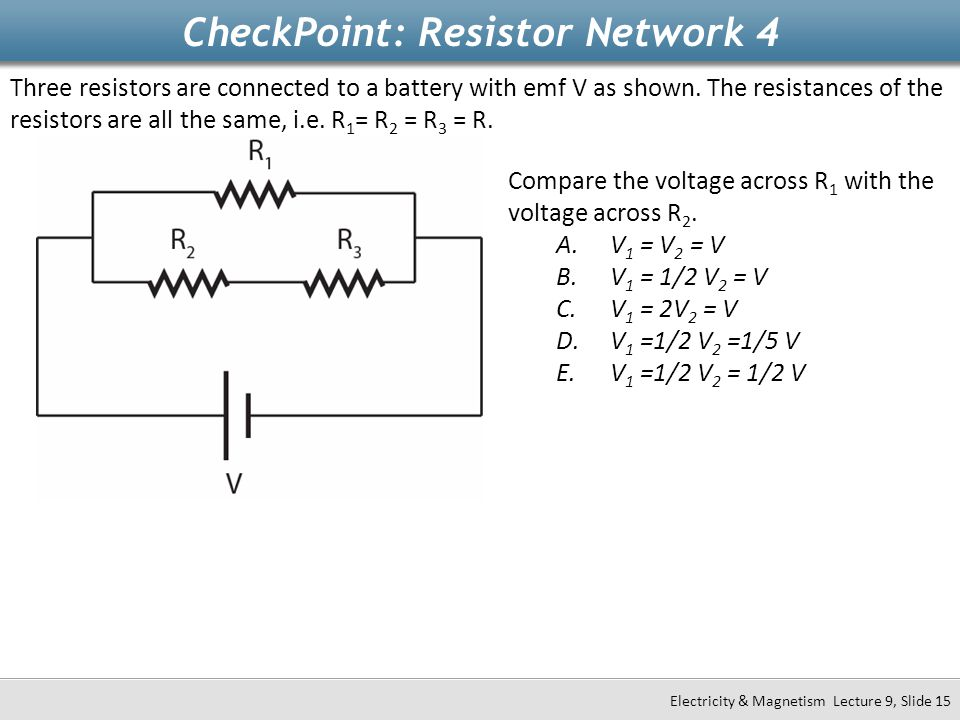 CheckPoint: Resistor Network 4