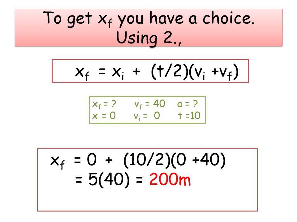 To get xf you have a choice. Using 2.,
