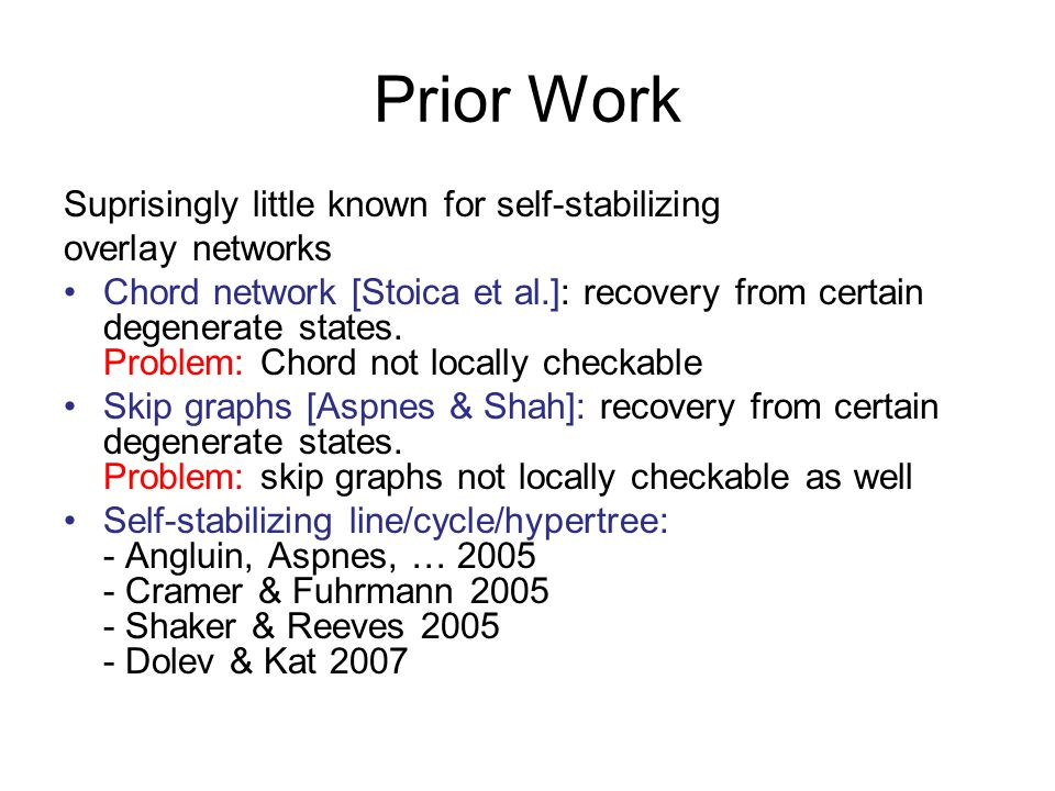 Prior Work Suprisingly little known for self-stabilizing