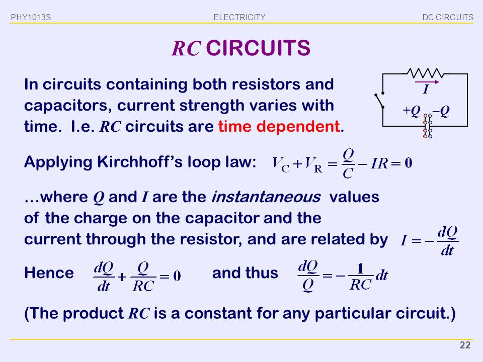 PHY1013S DC CIRCUITS. RC CIRCUITS.