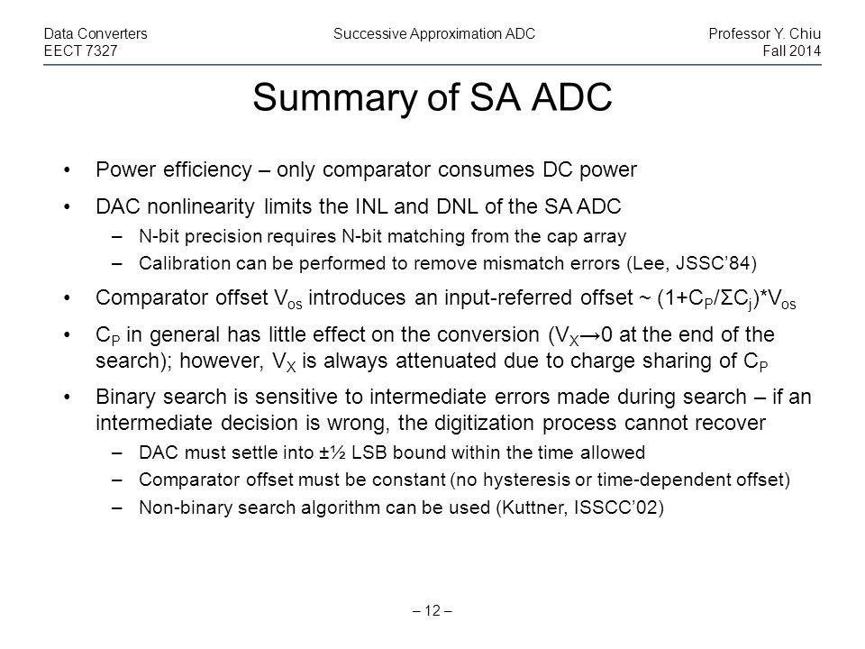 Summary of SA ADC Power efficiency – only comparator consumes DC power