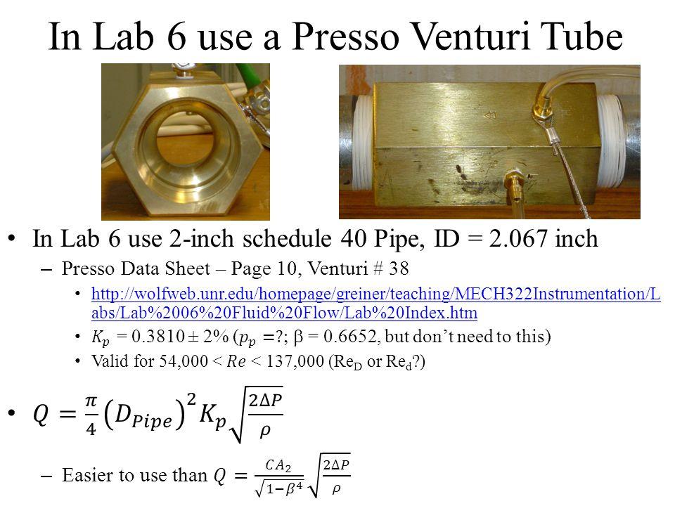 In Lab 6 use a Presso Venturi Tube
