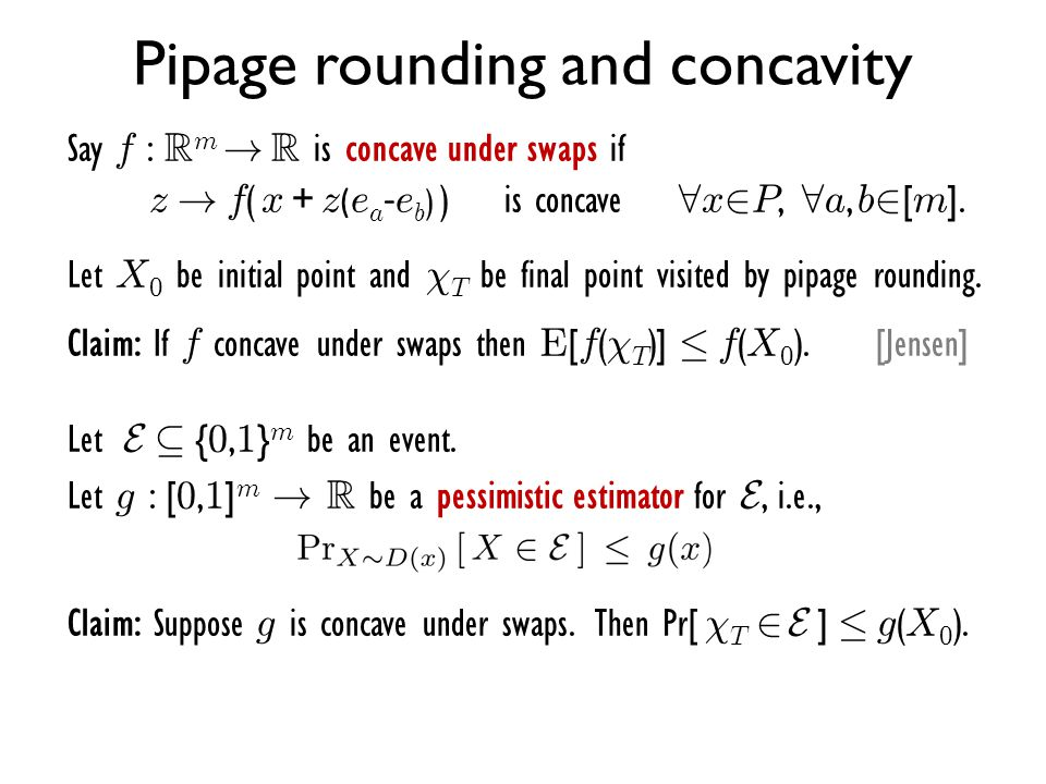 Pipage rounding and concavity