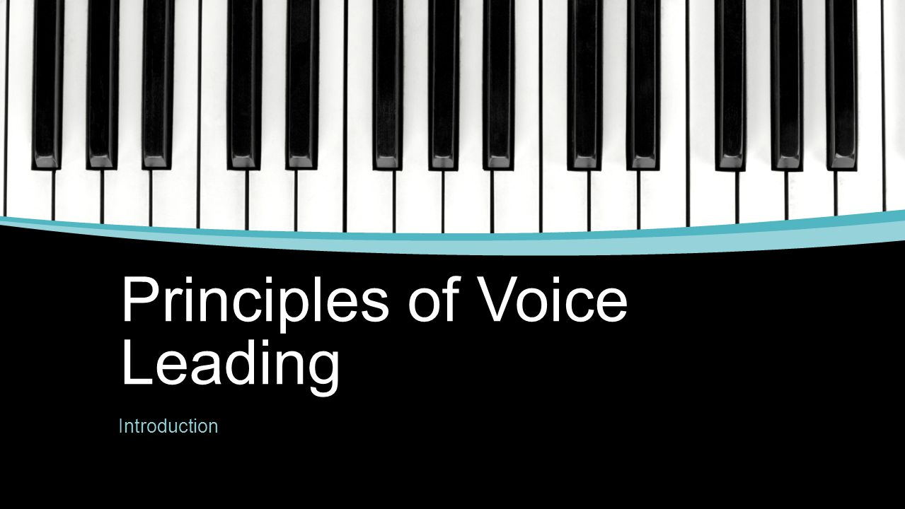 Principles of Voice Leading