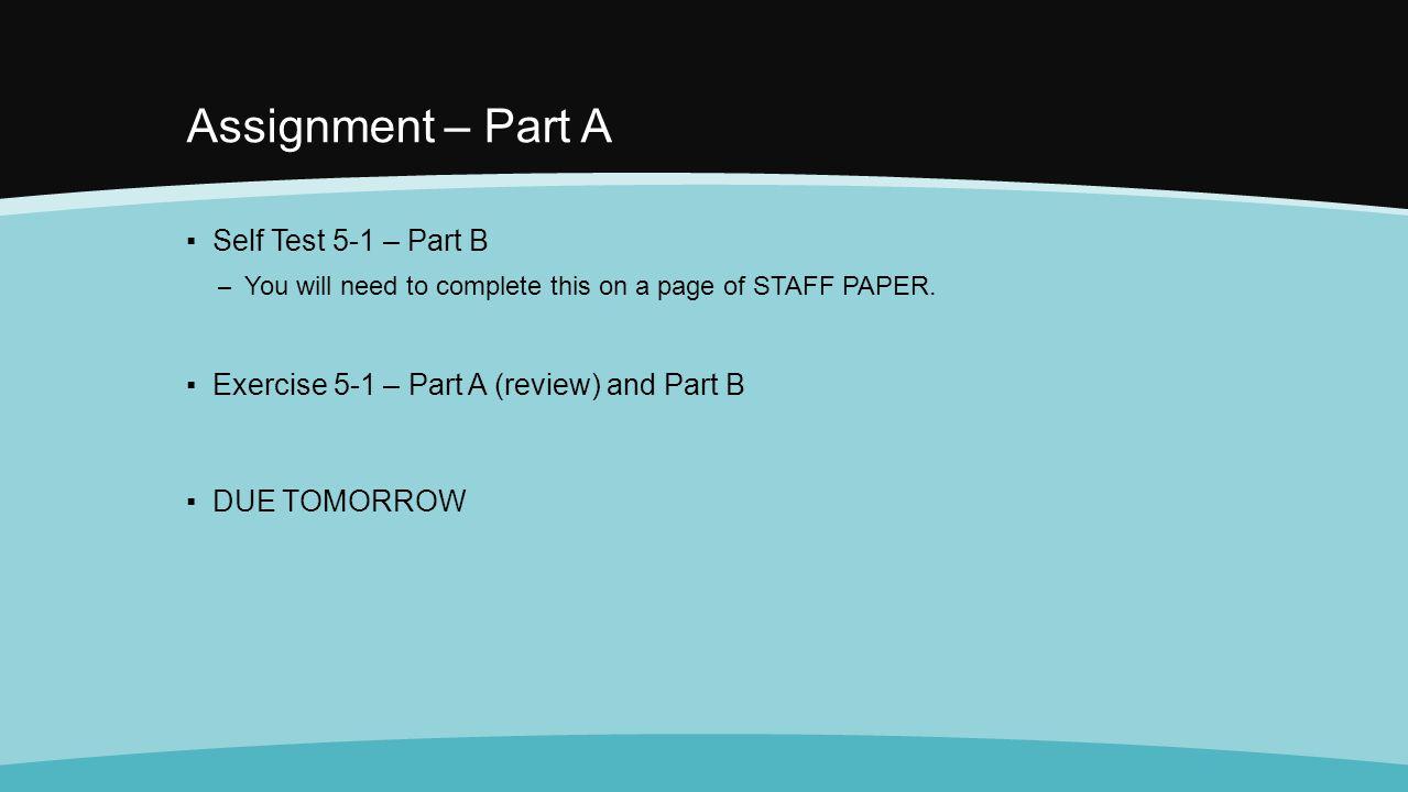 Assignment – Part A Self Test 5-1 – Part B