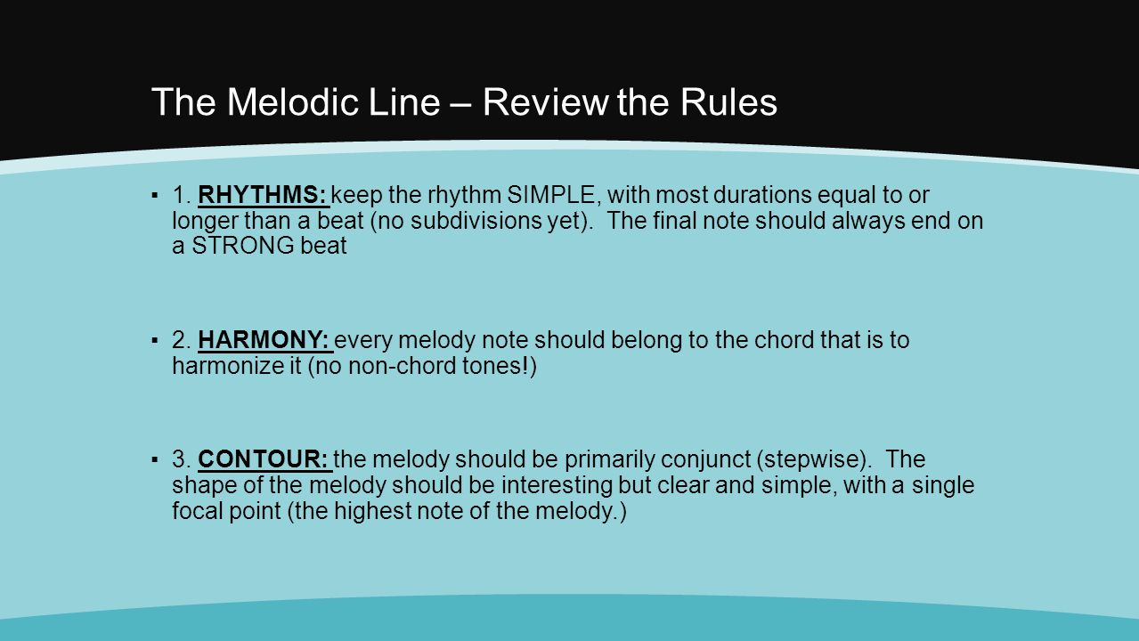 The Melodic Line – Review the Rules
