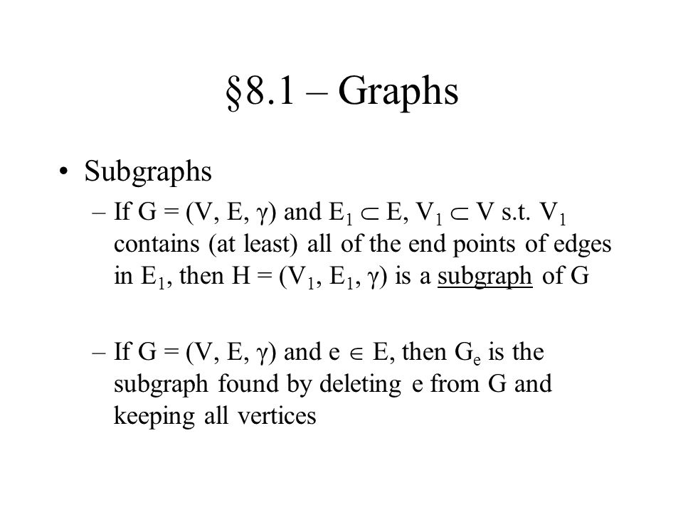 §8.1 – Graphs Subgraphs.