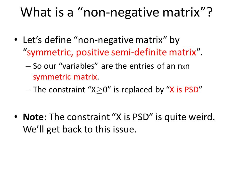 What is a non-negative matrix
