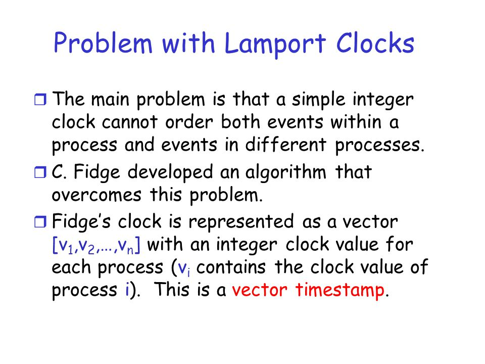 Problem with Lamport Clocks