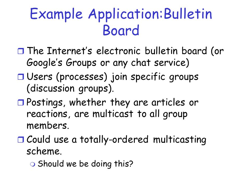 Example Application:Bulletin Board