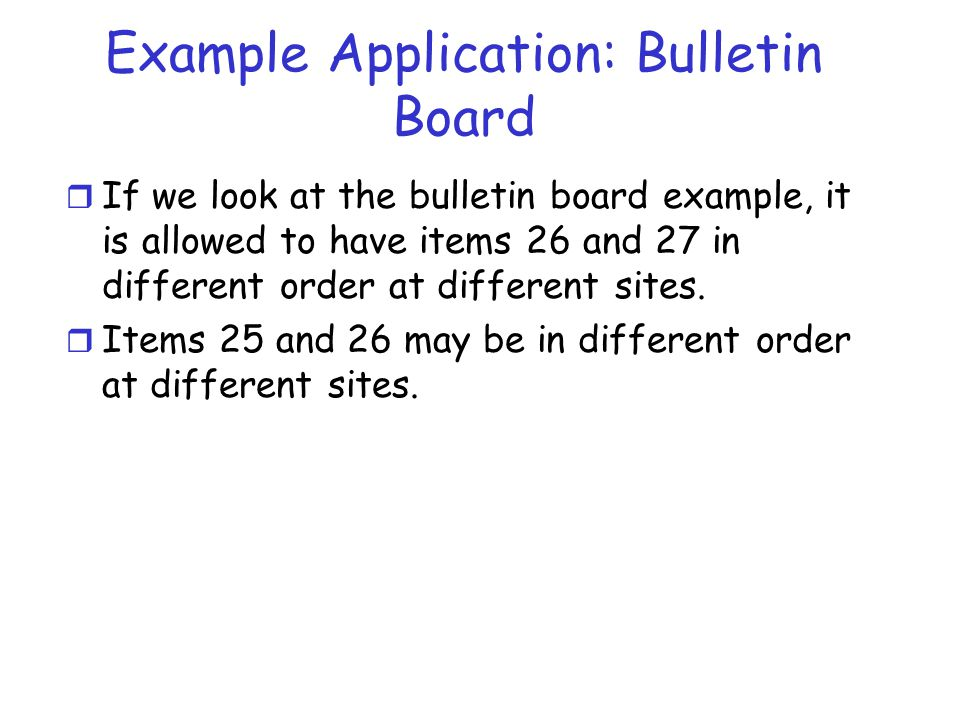 Example Application: Bulletin Board