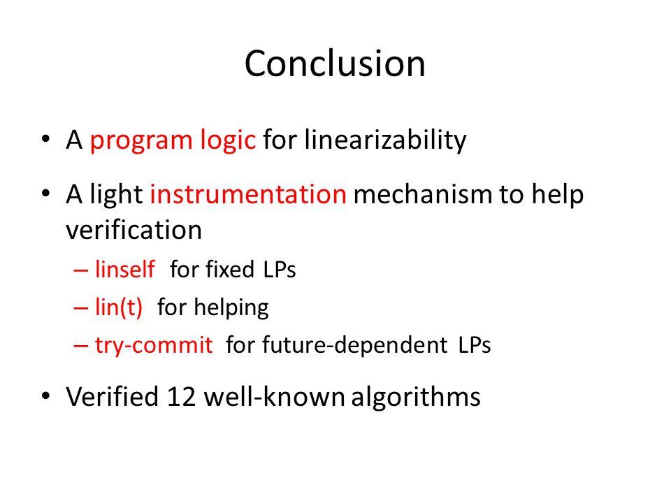 Conclusion A program logic for linearizability
