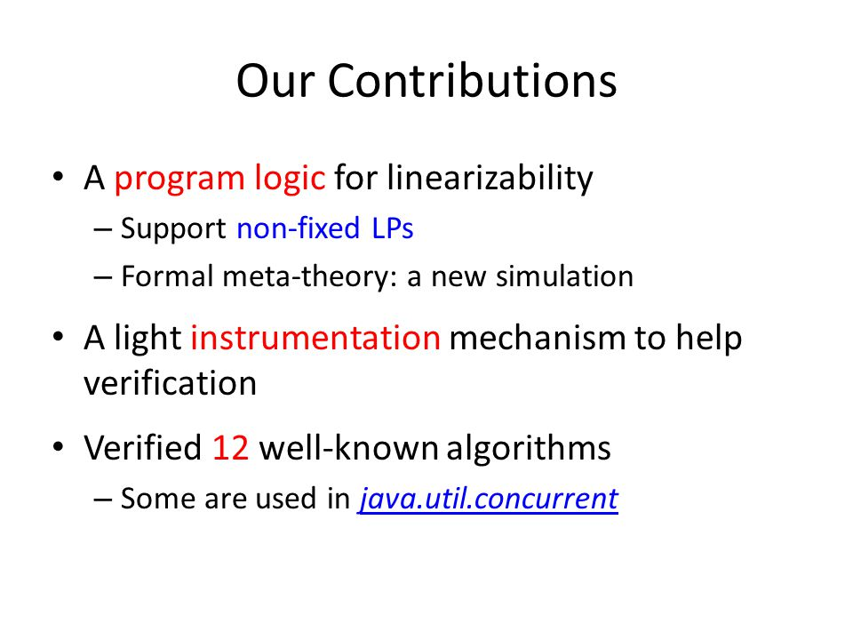 Our Contributions A program logic for linearizability
