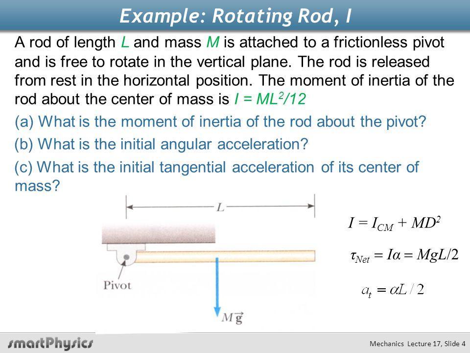 Example: Rotating Rod, I