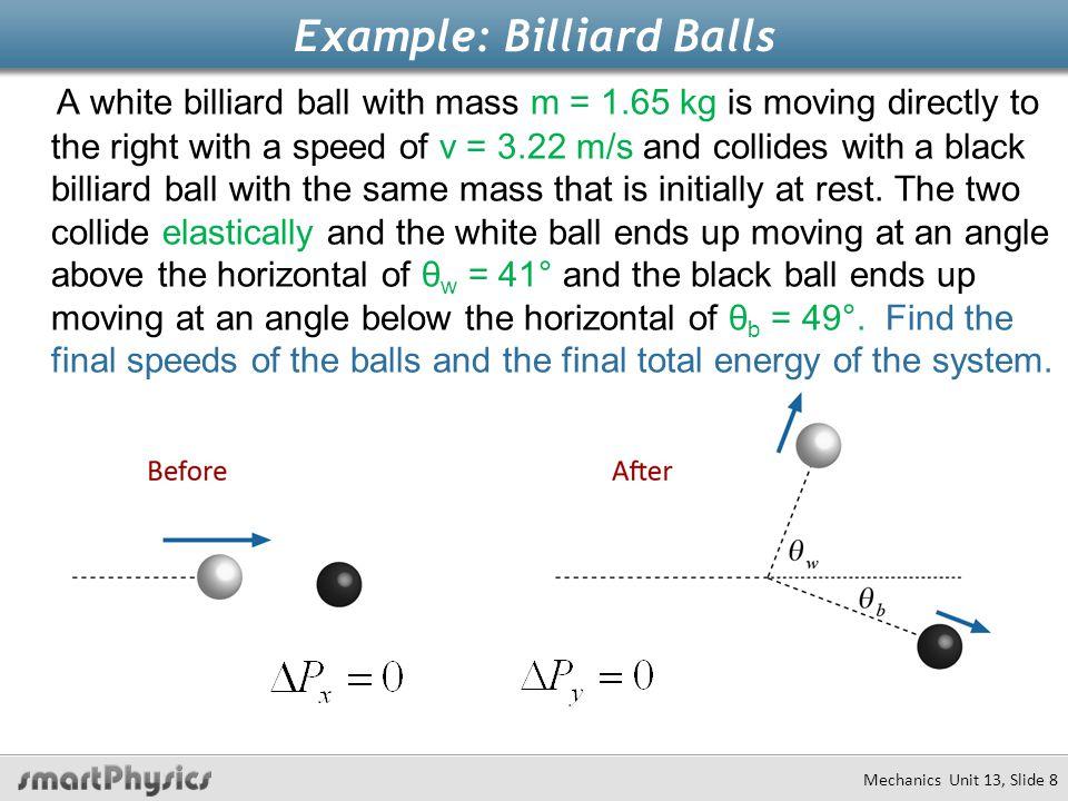 Example: Billiard Balls