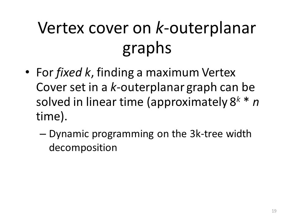 Vertex cover on k-outerplanar graphs
