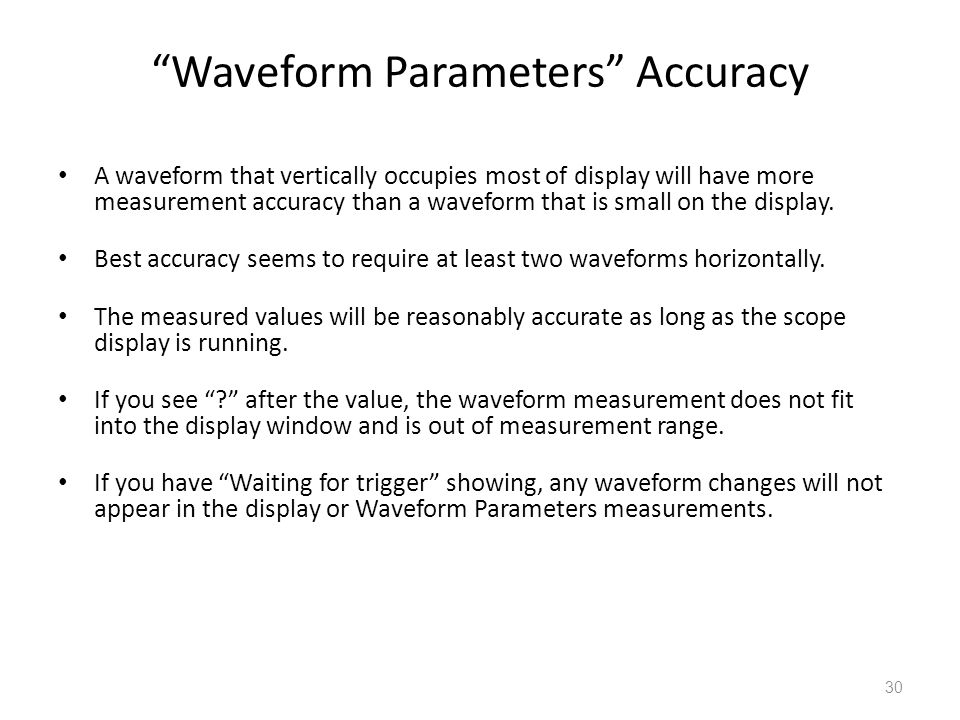 Waveform Parameters Accuracy