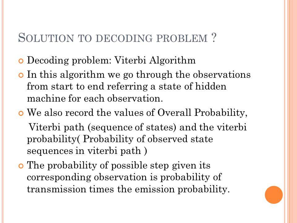 Solution to decoding problem
