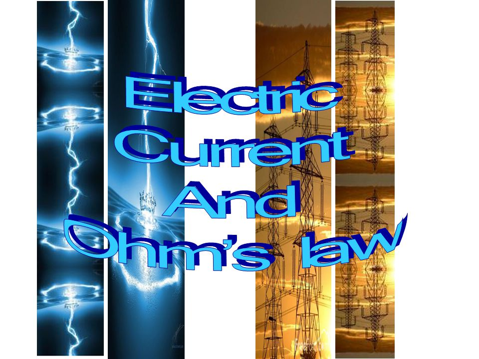 Electric Current And Ohm's law
