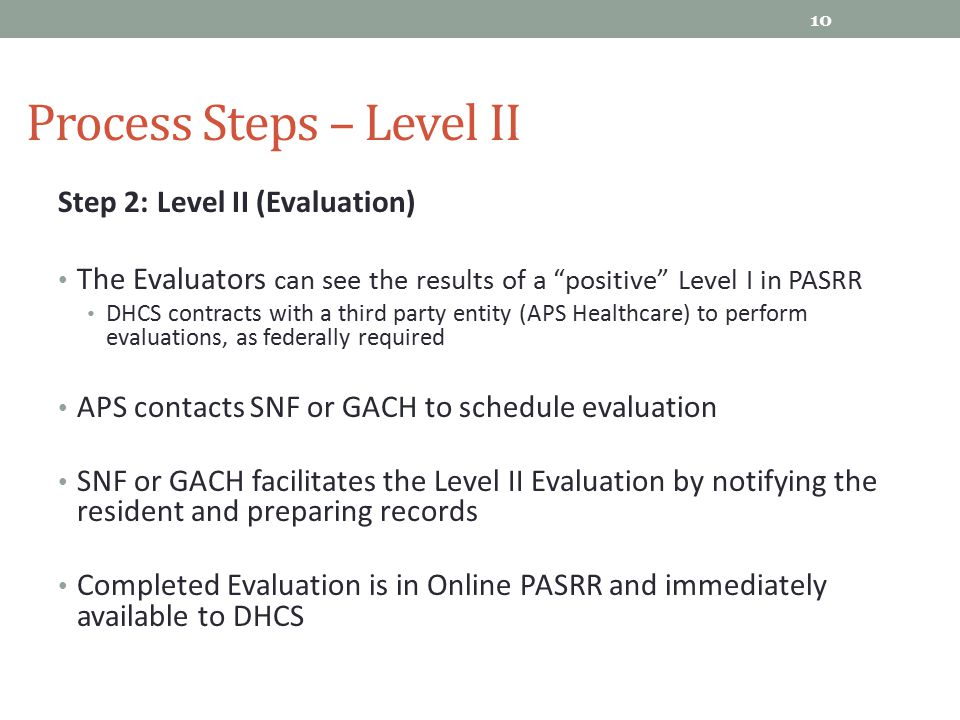 Process Steps – Level II