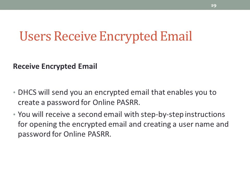 Users Receive Encrypted Email
