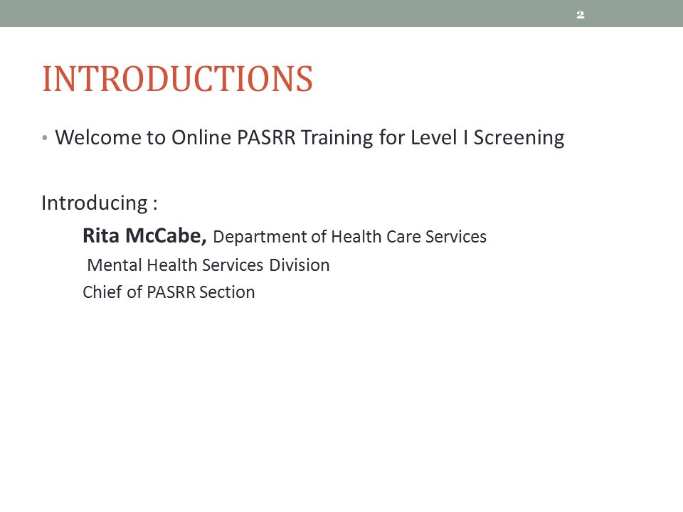 Introductions Welcome to Online PASRR Training for Level I Screening