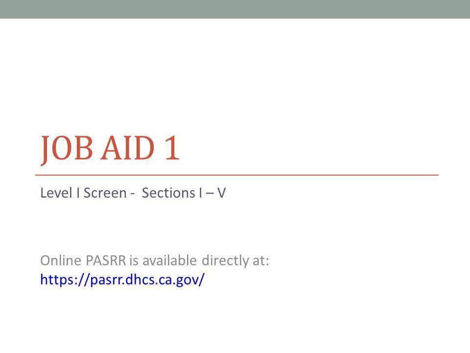 Job Aid 1 Level I Screen - Sections I – V
