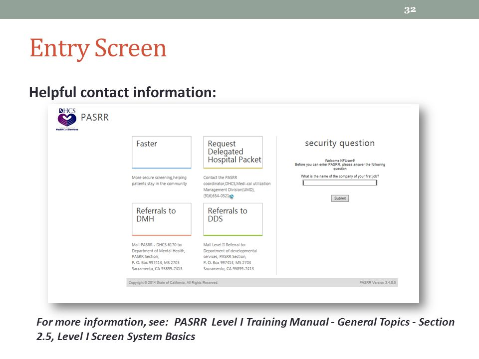 Entry Screen Helpful contact information: