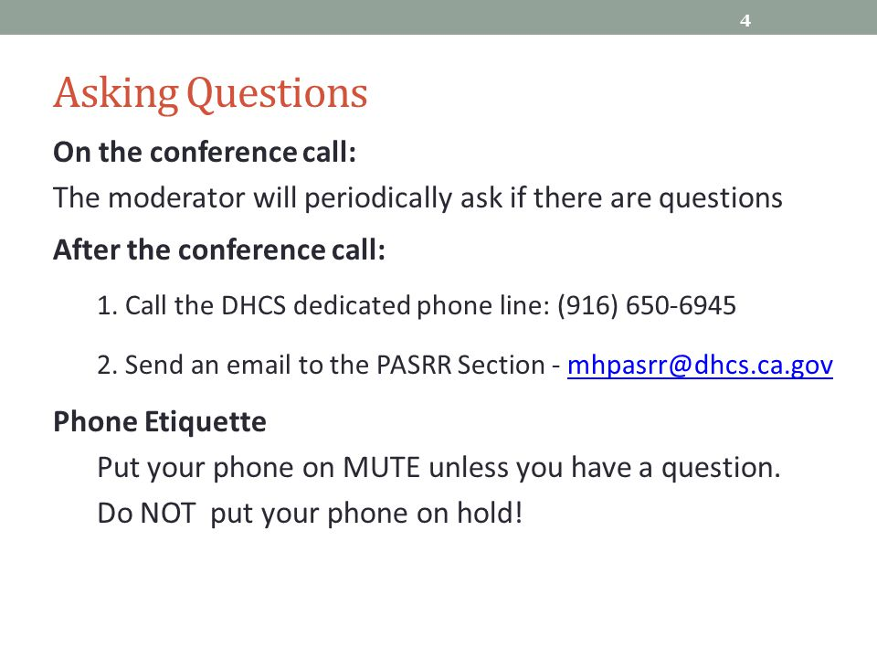 Asking Questions On the conference call: