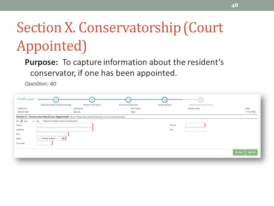 Section X. Conservatorship (Court Appointed)