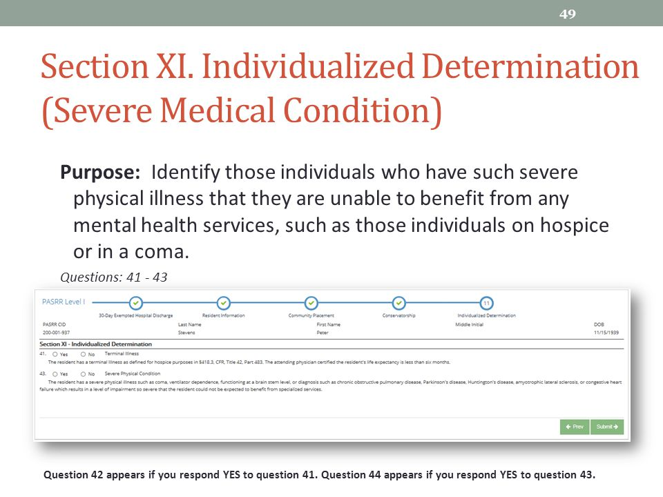 Section XI. Individualized Determination (Severe Medical Condition)